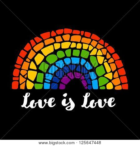 Mosaic vector rainbow. Mosaic rainbow on black background. Rainbow vector icon. Rainbow LGBT logo. LGBT symbol. Gay culture sign. Love is love lettering. Gay pride design element.