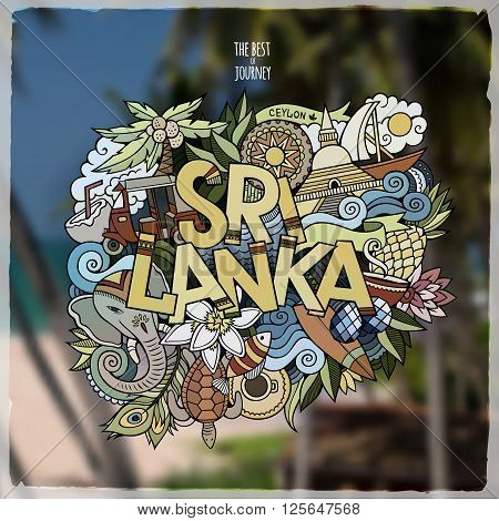 Sri Lanka hand lettering and doodles elements emblem. Vector blurred background