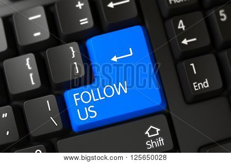 Follow Us Written on a Large Blue Keypad of a Modernized Keyboard. A Keyboard with Blue Button - Follow Us. Keypad Follow Us on Black Keyboard. Follow Us Key. 3D Render.