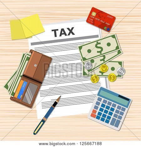 tax payment design, Calculator, wallet with cash and coins, pen, credit card. top view, vector illustration in flat design on wooden table