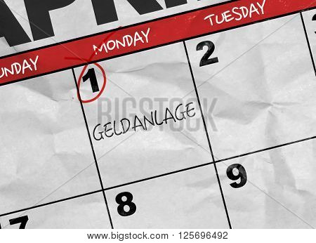 Concept image of a Calendar with the text: Financial Investment (in German)