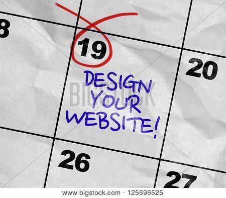 Concept image of a Calendar with the text: Design Your Website