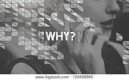 Why Asking Question Reason Describe Explain Concept