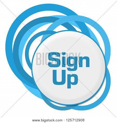 Sign up text written over abstract blue background.