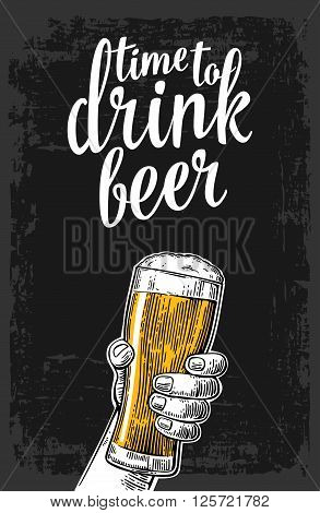 Male hand holding a beer glass. Vintage vector engraving illustration for web poster invitation to party - time to drink. Isolated on white background