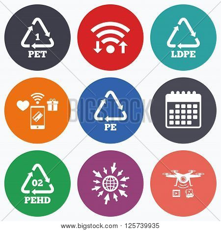 Wifi, mobile payments and drones icons. PET, Ld-pe and Hd-pe icons. High-density Polyethylene terephthalate sign. Recycling symbol. Calendar symbol.