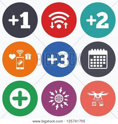 Wifi, mobile payments and drones icons. Plus icons. Positive symbol. Add one, two, three and four more sign. Calendar symbol.