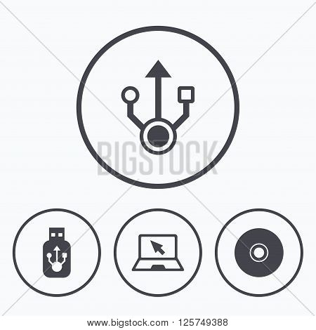 Usb flash drive icons. Notebook or Laptop pc symbols. CD or DVD sign. Compact disc. Icons in circles.