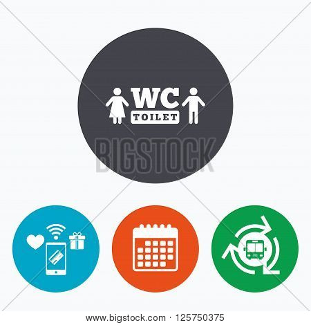 WC Toilet sign icon. Restroom or lavatory symbol. Mobile payments, calendar and wifi icons. Bus shuttle.