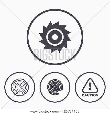 Wood and saw circular wheel icons. Attention caution symbol. Sawmill or woodworking factory signs. Icons in circles.