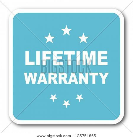 lifetime warranty blue square internet flat design icon