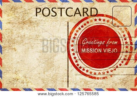 greetings from mission viejo, stamped on a postcard