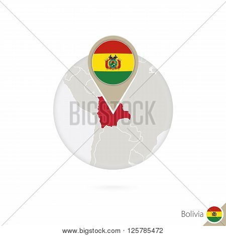 Bolivia Map And Flag In Circle. Map Of Bolivia, Bolivia Flag Pin. Map Of Bolivia In The Style Of The
