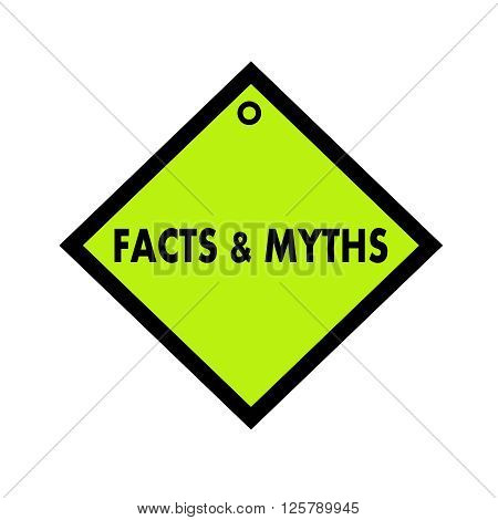 Facts and Myths black wording on quadrate green background