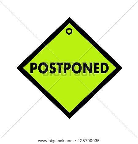 Postponed black wording on quadrate green background