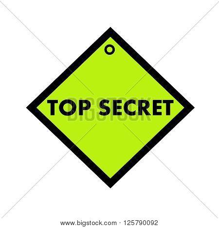 top secret black wording on quadrate green background
