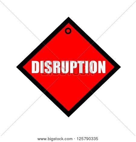 DISRUPTION black wording on quadrate red background