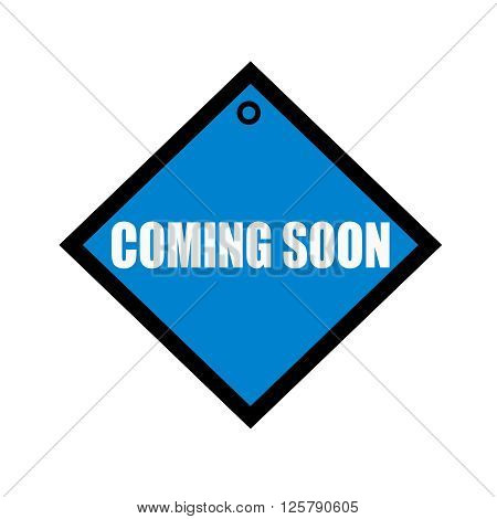 coming soon white wording on quadrate blue background
