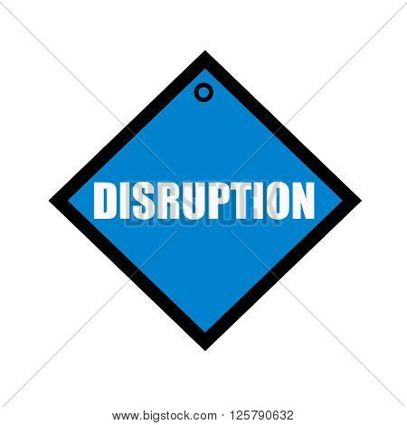DISRUPTION white wording on quadrate blue background