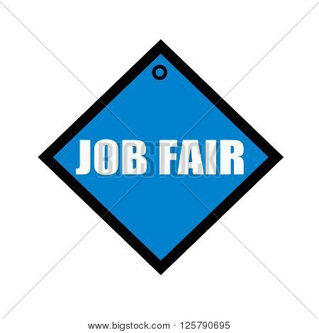 Job Fair white wording on quadrate blue background
