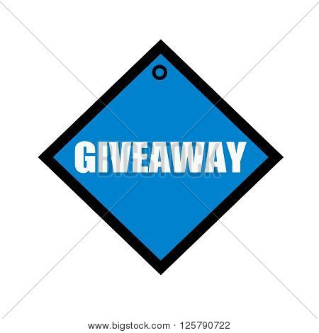 Giveaway white wording on quadrate blue background