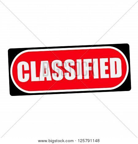 classified white wording on red background black frame