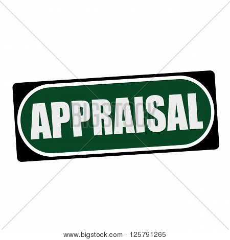 APPRAISAL white wording on green background black frame