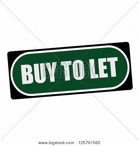 BUY-TO-LET white wording on green background black frame