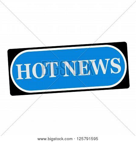 Hot news white wording on blue background black frame