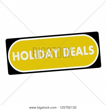 holiday deals white wording on yellow background black frame