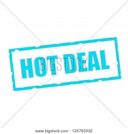 hot deal wording on chipped Blue rectangular signs