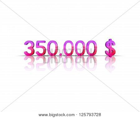 350.000 $ 3d word with reflection !