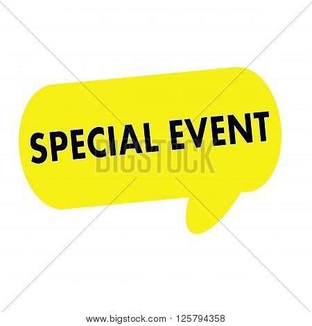 SPECIAL EVENT wording on Speech bubbles yellow rectangular