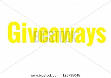 The word giveaways in the color yellow for bloggers and businesses.