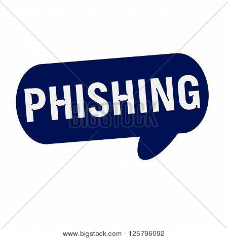 PHISHING wording on Speech bubbles blue cylinder