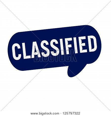 Classified wording on Speech bubbles blue cylinder
