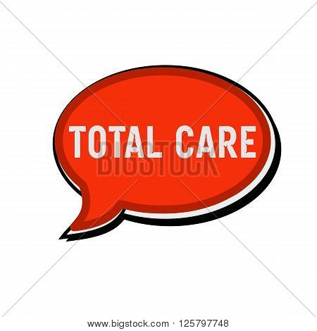 Total care wording on red Speech bubbles