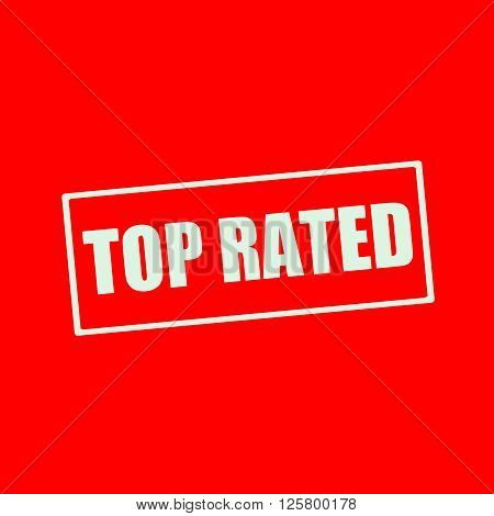 TOP RATED white wording on rectangle red background