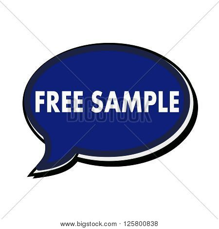 Free sample wording on blue Speech bubbles