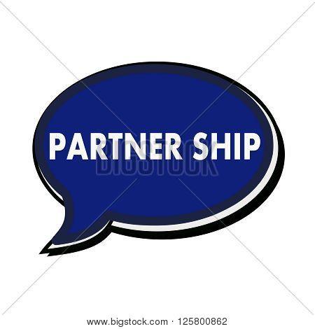 Partner ship wording on blue Speech bubbles