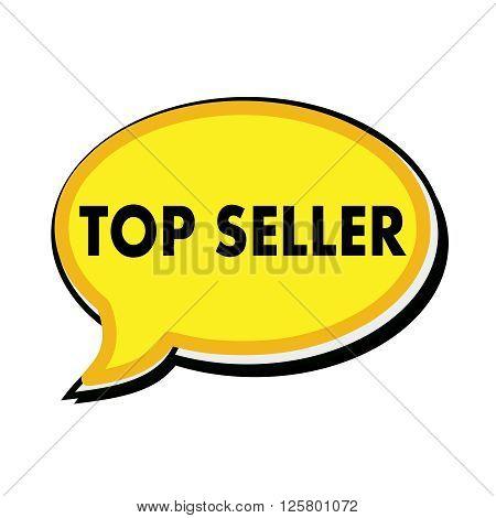 Top seller wording on yellow Speech bubbles