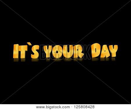 Its Your Day