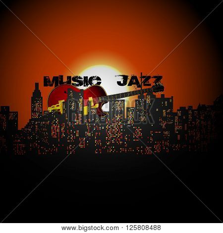 Vector illustration of City jazz guitar jazz music and the text on the background of the cityscape of sunset or sunrise with a red sun.