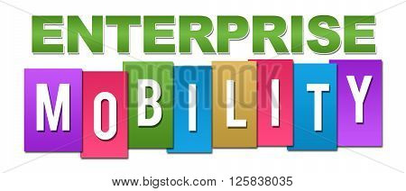 Enterprise mobility text written over colorful background.