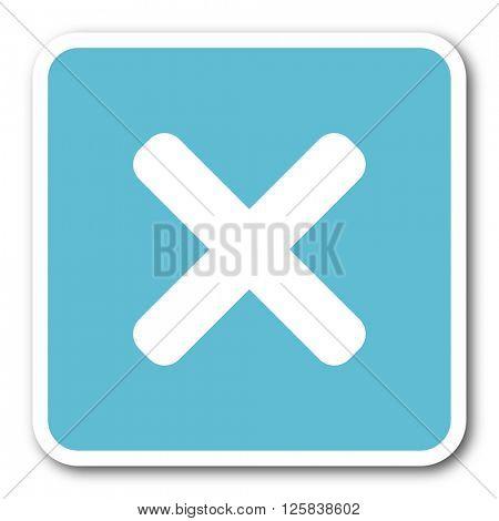 cancel blue square internet flat design icon