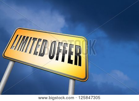 limited offer edition or stock webshop billboard or web shop sign
