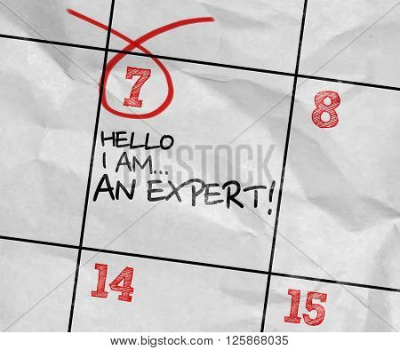 Concept image of a Calendar with the text: Hello I Am Expert