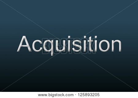 Acquisition written on a blue background to understand a financial concept