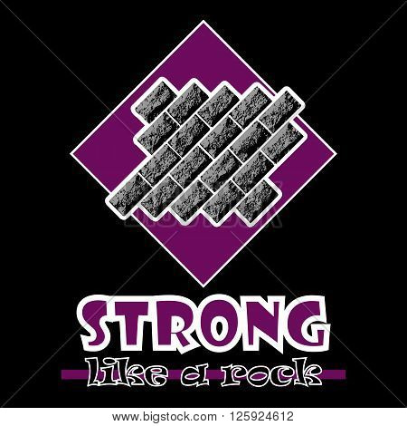 Strong Like A Rock. Abstract Vector Purple Style Flat Logo Print Bricks Design. Used For Print On T-