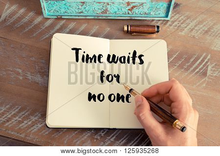 Handwritten quote Time waits for no one